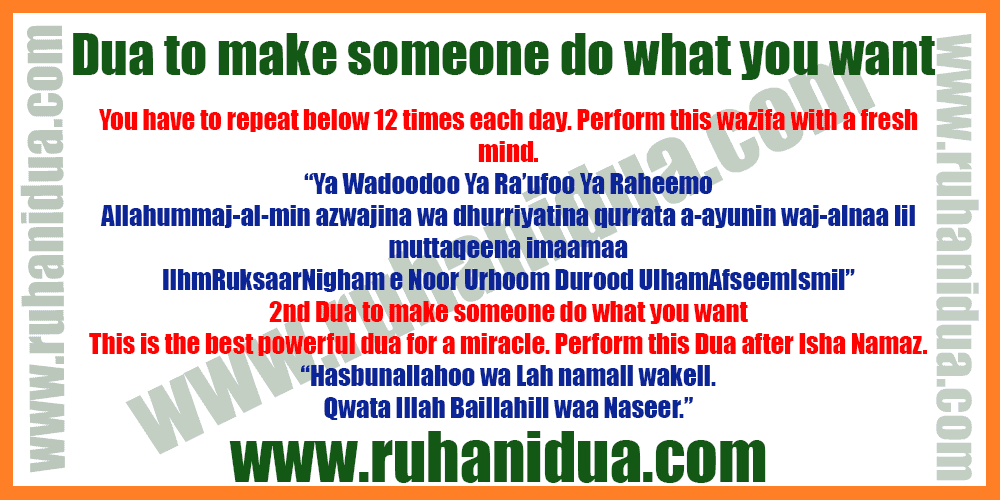Dua-to-make-someone-do-what-you-want