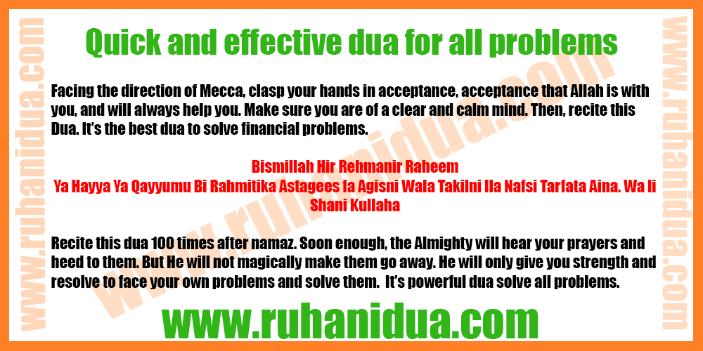Quick and effective dua for all problems