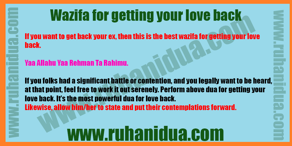 Wazifa for getting your love back - Dua To Get Love Back