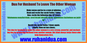 best Dua For Husband To Leave The Other Woman [100% Working]