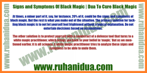 best Signs and Symptoms Of Black Magic | Dua To Cure Black Magic