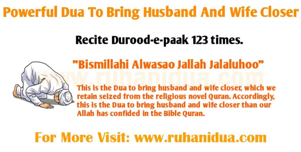 Best Powerful Dua To Bring Husband And Wife Closer