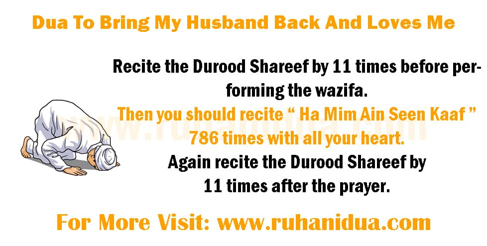 Dua To Bring My Husband Back And Loves Me