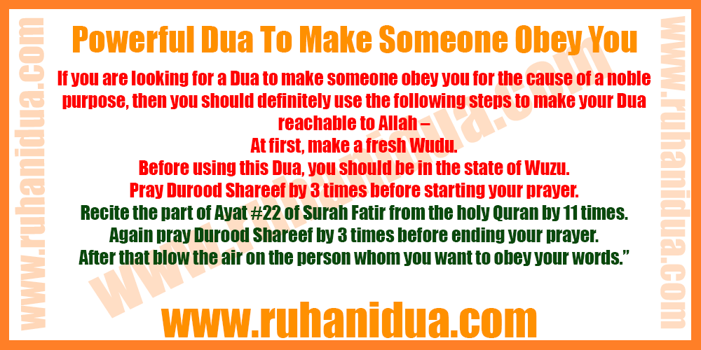 Powerful Dua To Make Someone Obey You - 101% Effective