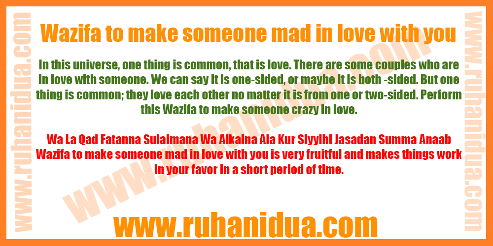 Wazifa to make someone mad in love with you - 101% Effective