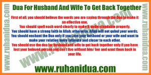 best Dua For Husband And Wife To Get Back Together