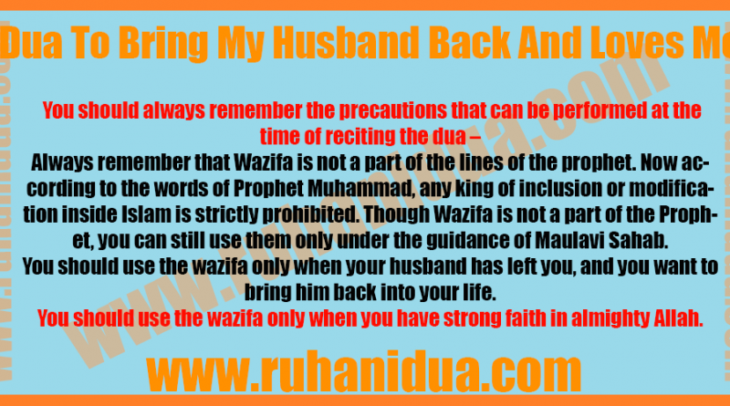 best Dua To Bring My Husband Back And Loves Me - 100% Working