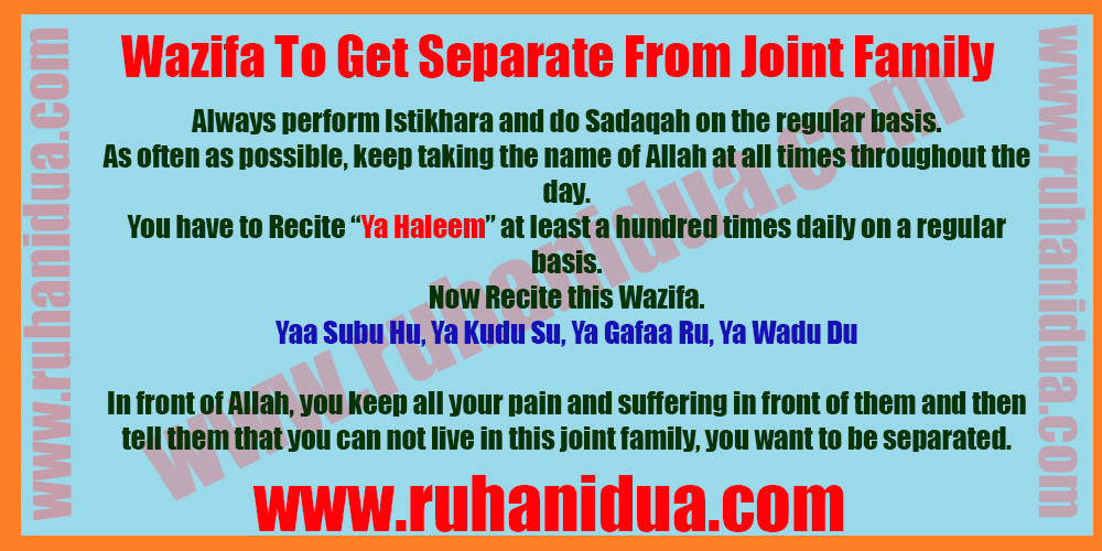 Wazifa-To-Get-Separate-From-Joint-Family