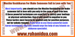 best Muslim Vashikaran For Make Someone Fall in Love with You