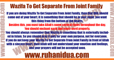 best-Wazifa-To-Get-Separate-From-Joint-Family