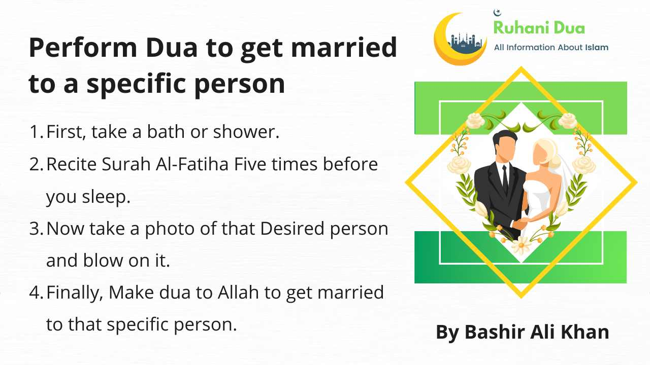 Steps to Perform Dua to get married to a specific person