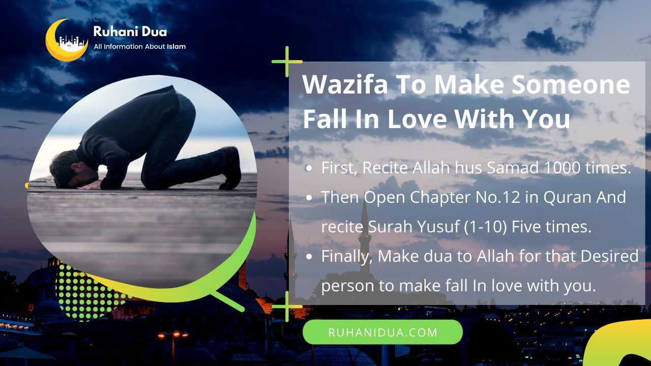 Here is Wazifa To Make Someone Fall In Love With You