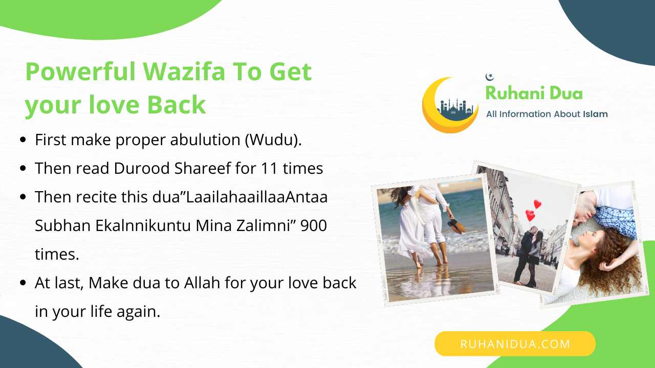 Powerful Wazifa To Get your love Back in the following Steps