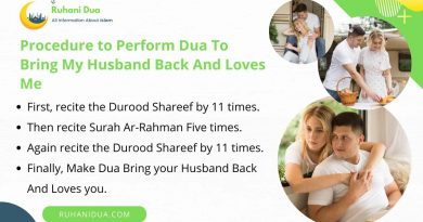 Procedure to Perform Dua To Bring My Husband Back And Loves Me