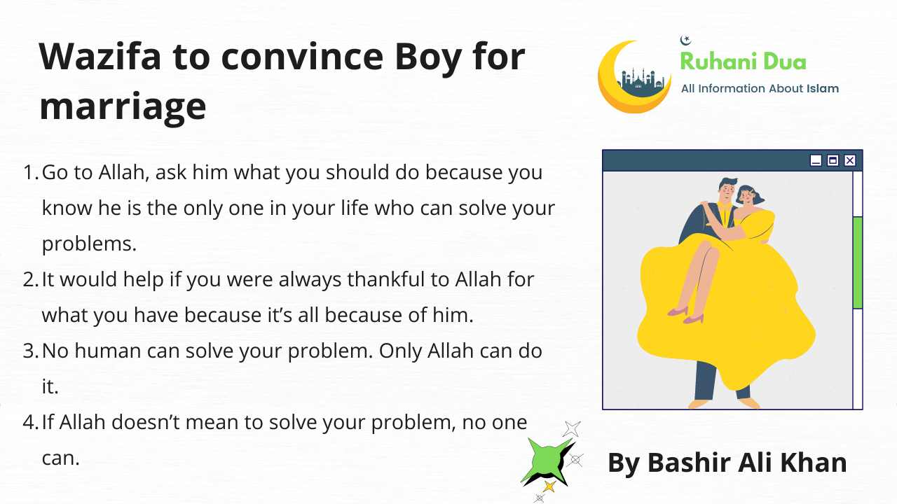 Wazifa to convince Boy for marriage given below -