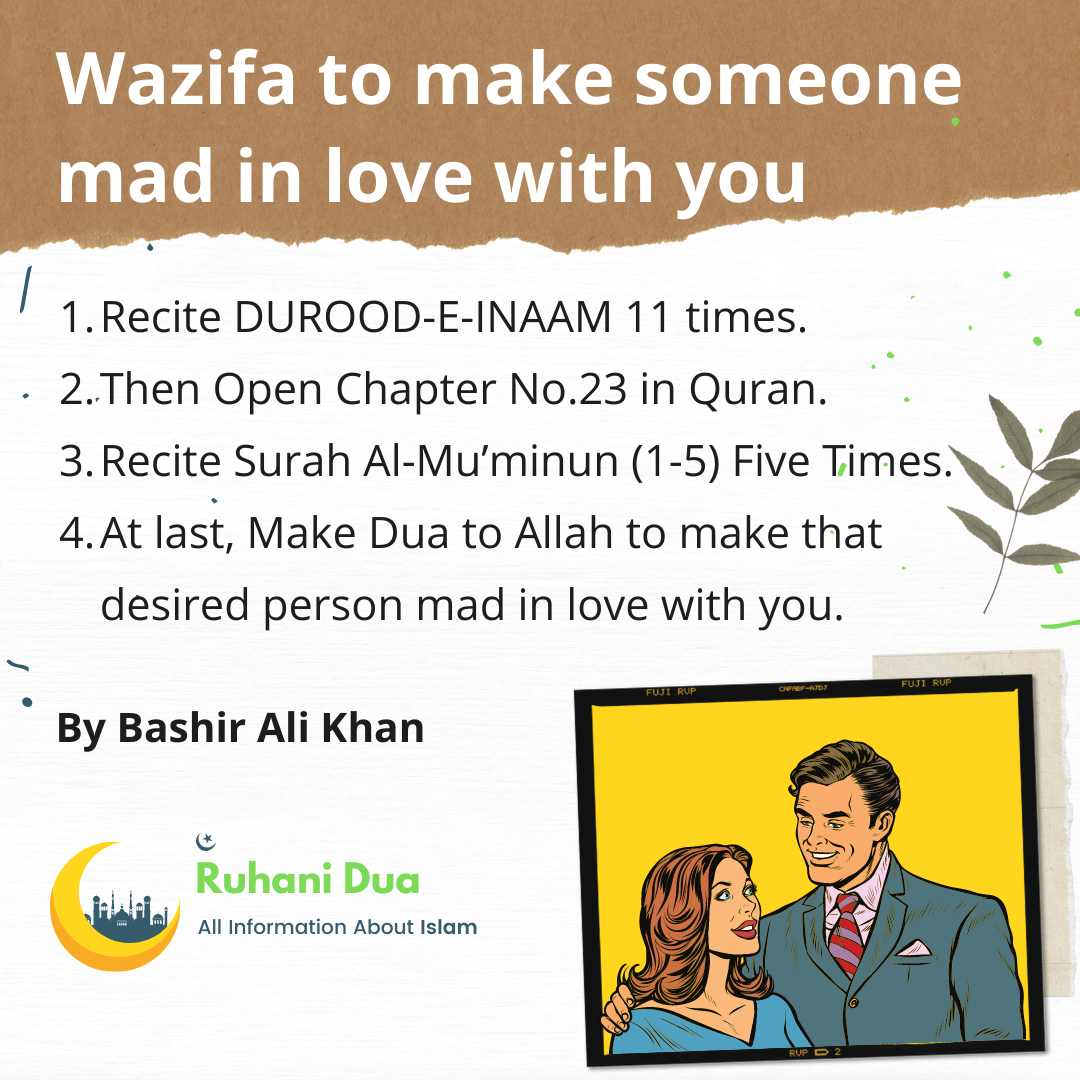 How to Perform Wazifa to make someone mad in love with you?