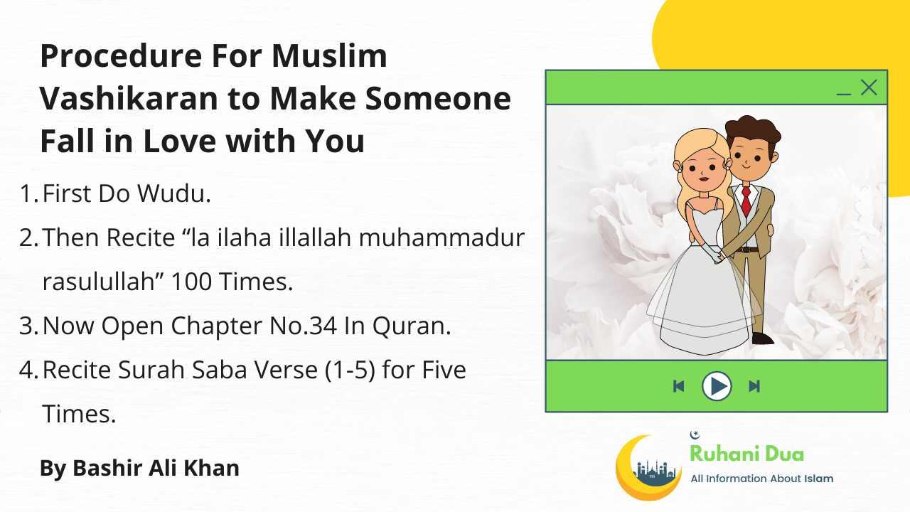Here is Procedure For Muslim Vashikaran to Make Someone Fall in Love with You